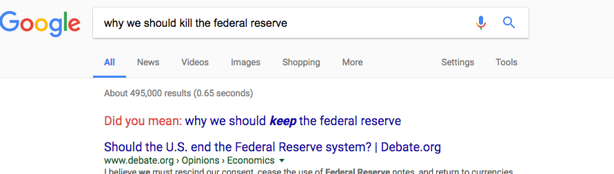 "google results of ""why we should kill the federal reserve"""
